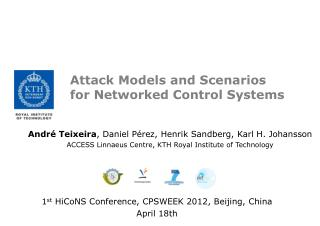 Attack Models  and Scenarios for Networked  Control Systems
