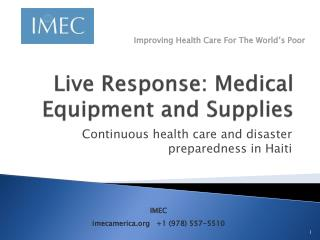 Live Response: Medical Equipment and Supplies