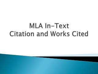 MLA In-Text Citation and Works Cited