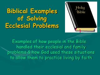 Biblical Examples of Solving Ecclesial Problems