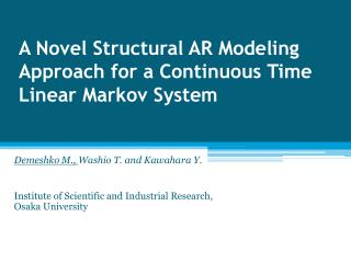 A Novel Structural AR Modeling Approach  for  a Continuous Time Linear Markov System