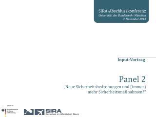 SIRA-Abschlusskonferenz Universit�t der Bundeswehr M�nchen 7. November 2013