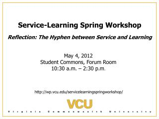 Service-Learning Spring Workshop Reflection: The Hyphen between Service and Learning