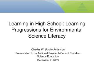 Learning in High School: Learning Progressions for Environmental Science Literacy
