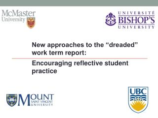 "New approaches to the ""dreaded"" work term report:  Encouraging reflective student practice"
