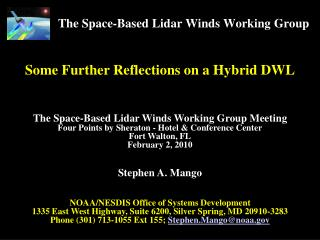 The Space-Based  Lidar  Winds Working Group
