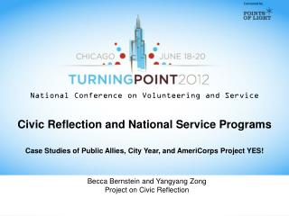 Becca  Bernstein and Yangyang Zong Project on Civic Reflection
