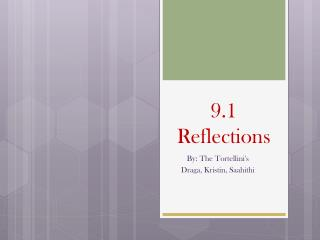 9.1 Reflections