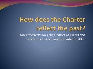 How does the Charter reflect the past?