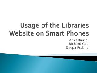 Usage of the  Libraries  Website on  Smart Phones