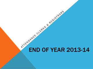End of Year 2013-14