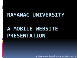 Rayanac university  a mobile website presentation