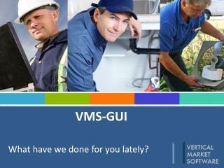 VMS-GUI