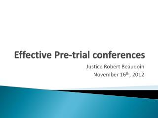 Effective Pre-trial conferences
