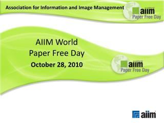 AIIM World Paper Free Day