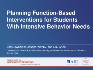 Planning  Function-Based Interventions for Students With Intensive Behavior Needs