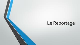 Le Reportage