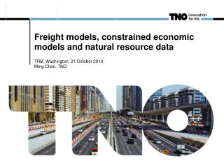 Freight models, constrained economic models and natural resource data