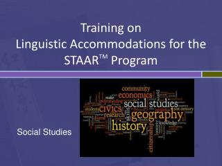 Training on  Linguistic Accommodations for the STAAR TM  Program