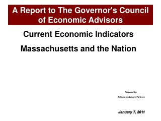 A Report to The Governor's Council of Economic Advisors