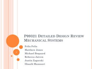 P09321 Detailed Design Review Mechanical Systems