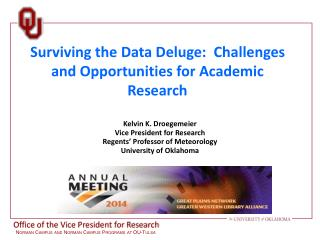 Surviving the Data Deluge:   Challenges and  Opportunities for Academic Research