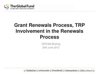 Grant Renewals Process, TRP Involvement in the Renewals Process