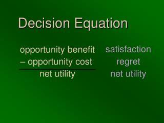 Decision Equation