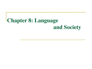 1. The scope of sociolinguistics. 2. Varieties of language. 3. Standard dialect. 4. Pidgin and Creole. 5. Bilingualism a