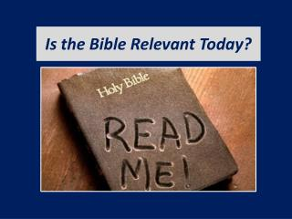 Is the Bible Relevant Today?