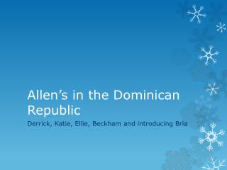Allen's in the Dominican Republic