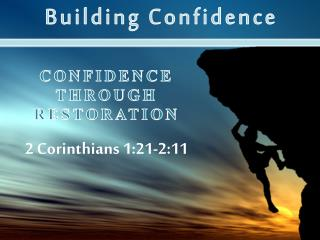Confidence through Restoration