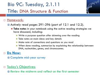 Bio 9C: Tuesday, 2.1.11 Title:  DNA Structure & Function
