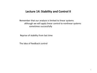 Lecture 14: Stability and Control II