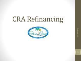 CRA Refinancing