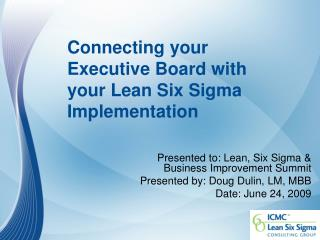 Connecting your Executive Board with your Lean Six Sigma Implementation