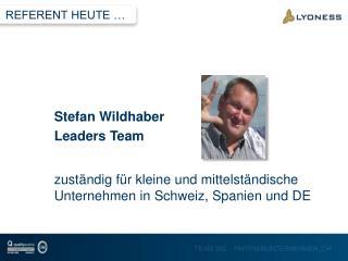 zuständig für  kleine  und mittelständische Unternehmen in  Schweiz, Spanien und DE