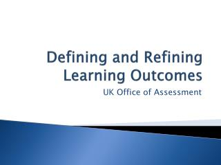 Defining and Refining Learning Outcomes