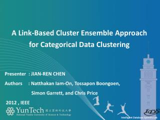 A Link-Based Cluster Ensemble Approach for Categorical Data Clustering