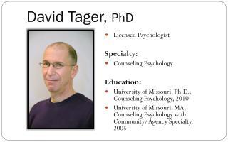 David Tager,  PhD