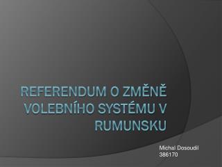 Referendum o změně volebního systému v Rumunsku