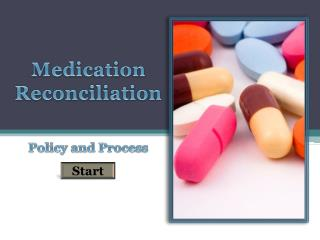Medication Reconciliation Policy and Process