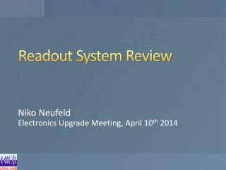 Readout System Review