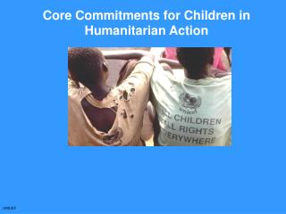 Core Commitments for Children in Humanitarian Action