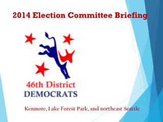 2014 Election Committee Briefing