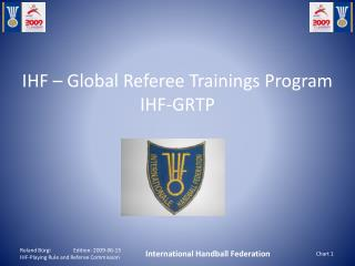 IHF  – Global Referee Trainings Program IHF-GRTP