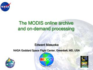The MODIS online archive  and on-demand processing