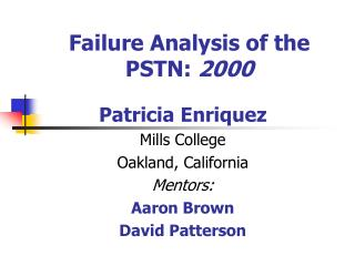 Failure Analysis of the PSTN: 2000