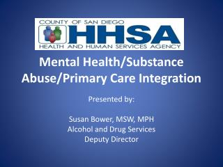 Mental Health/Substance Abuse/Primary Care Integration
