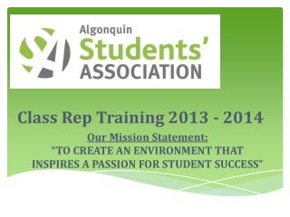 "Our Mission Statement: ""TO CREATE AN ENVIRONMENT THAT  INSPIRES A PASSION FOR STUDENT SUCCESS"""